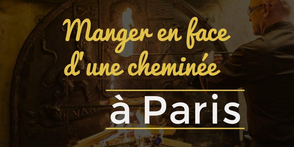 Restaurants avec cheminée à Paris