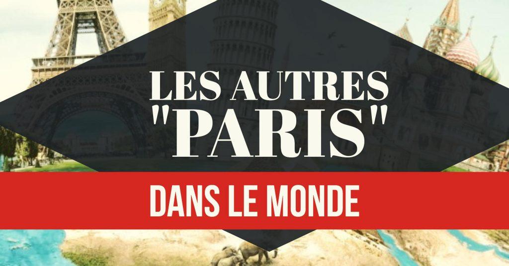 autres Paris dans le monde
