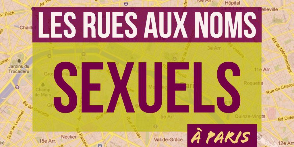 rues aux noms sexuels à Paris