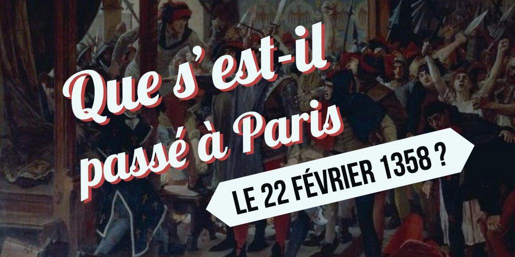 22 fevrier 1358