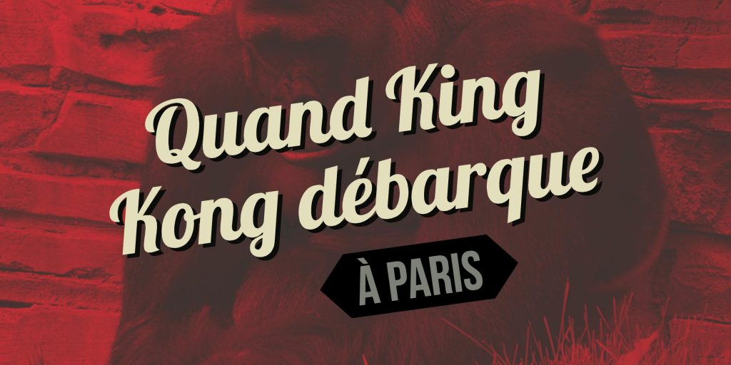 king kong a paris