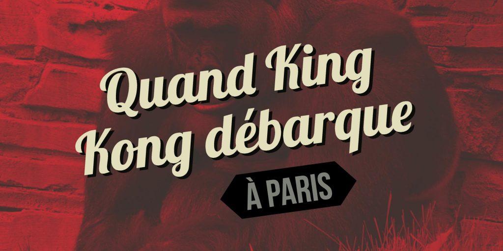 king kong a paris