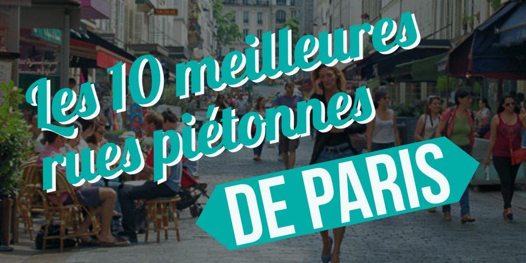 meilleures rues piétonnes de Paris