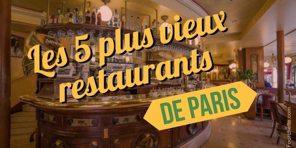 plus vieux restaurants de paris