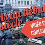 VIDEO : Paris au début du siècle dernier