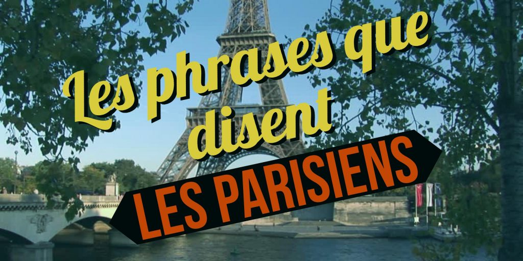phrases de parisiens