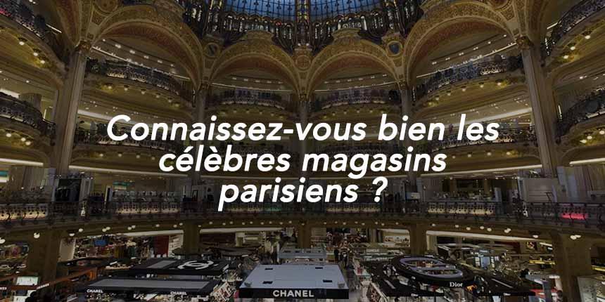 Quizz Magasins Paris