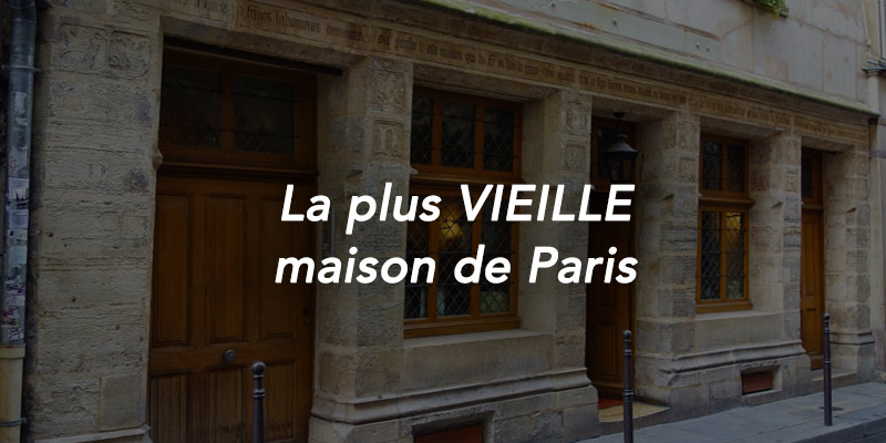 plus vieille maison de Paris