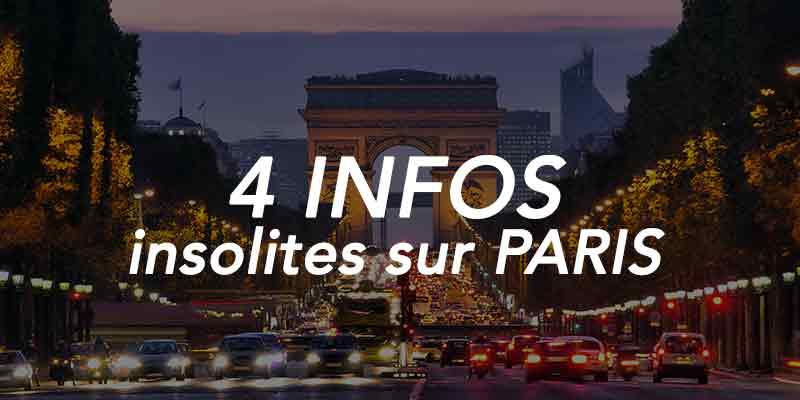 4 infos insolites sur Paris