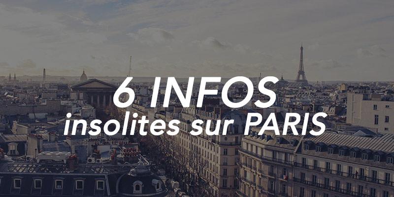 6 infos insolites sur Paris