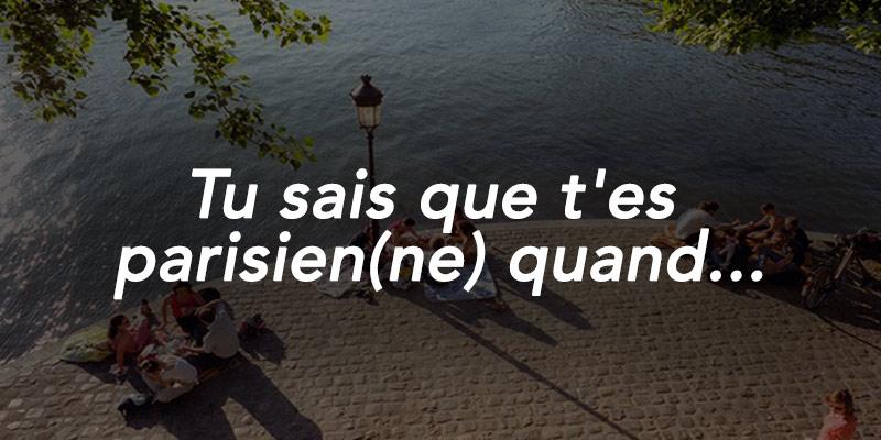 Tu sais que t'es parisien