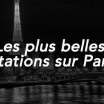 Les plus belles citations sur Paris