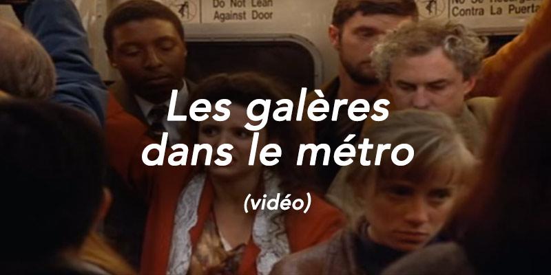 les galères du métro