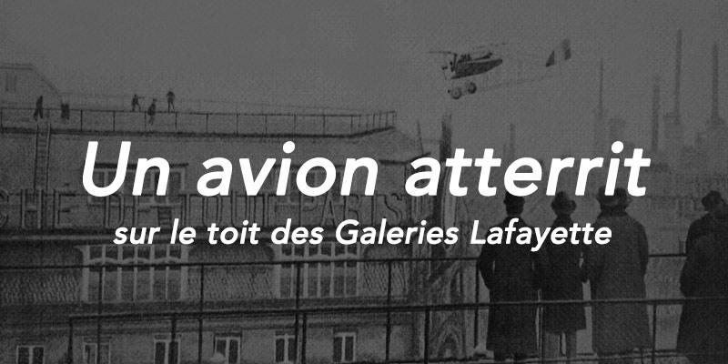Quand un avion atterrit sur le toit des Galeries Lafayette